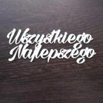 Napis wszystkiego najlepszego SK911 w sklepie internetowym Sambora.pl