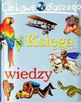 Księga wiedzy. Ciekawe dlaczego w sklepie internetowym Podrecznikowo.pl