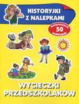 Wycieczki przedszkolaków. Historyjki z nalepkami w sklepie internetowym Podrecznikowo.pl