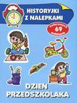Dzień przedszkolaka. Historyjki z nalepkami w sklepie internetowym Podrecznikowo.pl