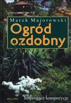 Ogród ozdobny. Inspirujące kompozycje w sklepie internetowym Podrecznikowo.pl