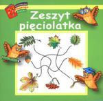 Zeszyt pięciolatka. Biblioteczka mądrego dziecka w sklepie internetowym Podrecznikowo.pl