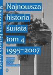 Najnowsza historia świata tom 4 1995 -2007 w sklepie internetowym Podrecznikowo.pl