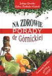Na zdrowie Porady dr Górnickiej w sklepie internetowym Podrecznikowo.pl