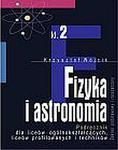 Fizyka i astronomia Podręcznik do klasy 2 liceów ogólnokształcących, liceów profilowanych i techników, część 2 Zakres podstawowy i rozszerzony w sklepie internetowym Podrecznikowo.pl