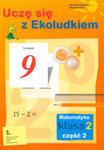 NOWA PODSTAWA PROGRAMOWA.Uczę się z Ekoludkiem Karty pracy z matematyki kl. 2 cz. 2 w sklepie internetowym Podrecznikowo.pl