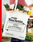 Moja kuchnia bez glutenu w sklepie internetowym Sportowo-Medyczna.pl