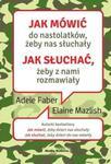 Jak mówić do nastolatków żeby nas słuchały Jak słuchać żeby z nami rozmawiały w sklepie internetowym Sportowo-Medyczna.pl