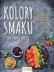 Kolory smaku Warzywa i owoce w sklepie internetowym Sportowo-Medyczna.pl