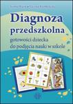 Diagnoza przedszkolna gotowości dziecka do podjęcia nauki w szkole w sklepie internetowym Sportowo-Medyczna.pl