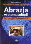 Abrazja w stomatologii Praktyczne kompendium w sklepie internetowym Sportowo-Medyczna.pl