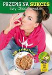 Przepis na sukces Ewy Chodakowskiej + DVD moje wybory moja dieta moje ćwiczenia w sklepie internetowym Sportowo-Medyczna.pl