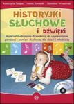 Historyjki słuchowe i dźwięki + 2CD Materiał ilustracyjno-dźwiękowy do usprawniania percepcji i pamięci słuchowej dla dzieci i młodzieży w sklepie internetowym Sportowo-Medyczna.pl