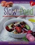 Slow food Kuchnia produktów naturalnych i zdrowych w sklepie internetowym Sportowo-Medyczna.pl