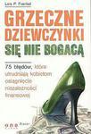 Grzeczne dziewczynki się nie bogacą. 75 błędów, które utrudniają kobietom osiągnięcie niezależności finansowej w sklepie internetowym Maklerska.pl