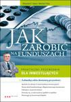 Jak zarobić na funduszach. Praktyczny przewodnik dla inwestujących. w sklepie internetowym Maklerska.pl