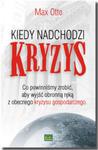 Kiedy nadchodzi kryzys. Co powinniśmy zrobić, aby wyjść obronną ręką z obecnego kryzysu gospodarczego w sklepie internetowym Maklerska.pl