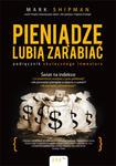 Pieniądze lubią zarabiać. Podręcznik skutecznego inwestora w sklepie internetowym Maklerska.pl