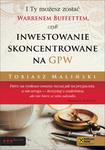 I Ty możesz zostać Warrenem Buffettem, czyli inwestowanie skoncentrowane na GPW w sklepie internetowym Maklerska.pl