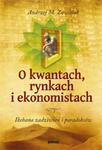 O kwantach, rynkach i ekonomistach w sklepie internetowym Maklerska.pl