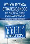 Wpływ ryzyka strategicznego na wartość firmy dla akcjonariuszy w sklepie internetowym Maklerska.pl