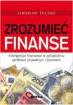 Zrozumieć finanse. Inteligencja finansowa w zarządzaniu portfelem prywatnym i biznesem w sklepie internetowym Maklerska.pl