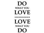 naklejka na ścianę Do what you love naklejka na ścianę w sklepie internetowym Naklej-To
