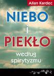 Niebo i piekło według spirytyzmu, Allan Kardec w sklepie internetowym As2.pl
