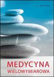 Medycyna wielowymiarowa, L. Puczko w sklepie internetowym As2.pl