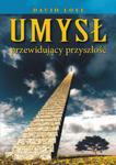 Umysł przewidujący przyszłość, David Loye w sklepie internetowym As2.pl