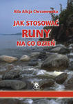Jak stosować runy na co dzień, A. A. Chrzanowska w sklepie internetowym As2.pl
