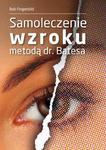Samoleczenie wzroku metodą dr. Batesa, Bob Fingerbild w sklepie internetowym As2.pl