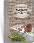 Magiczne kalendarium, Alla Alicja Chrzanowska książka za autografem autora w sklepie internetowym As2.pl
