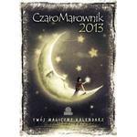 CzaroMarownik 2013. Twój magiczny kalendarz, praca zbiorowa w sklepie internetowym As2.pl