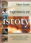 Tajemnicze istoty, Tadeusz Oszubski w sklepie internetowym As2.pl