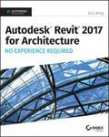 Autodesk Revit Architecture 2017 No Experience Required w sklepie internetowym Libristo.pl