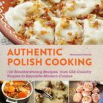 Authentic Polish Cooking w sklepie internetowym Libristo.pl