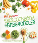 Happy Family Organic Superfoods Cookbook for Baby & Toddler w sklepie internetowym Libristo.pl