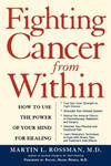 Fighting Cancer from Within: How to Use the Power of Your Mind for Healing w sklepie internetowym Libristo.pl