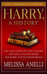 Harry, a History: The True Story of a Boy Wizard, His Fans, and Life Inside the Harry Potter Phenomenon w sklepie internetowym Libristo.pl