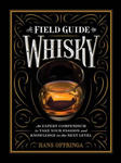 A Field Guide to Whiskey: Everything You Need to Know about the New World of Whiskey w sklepie internetowym Libristo.pl