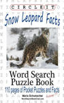 Circle It, Snow Leopard Facts, Word Search, Puzzle Book w sklepie internetowym Libristo.pl