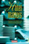 Hotel Matters - Englisch für Hotel- und Restaurantfachleute - Mitte A2-Ende B1 w sklepie internetowym Libristo.pl