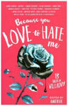 Because You Love to Hate Me w sklepie internetowym Libristo.pl
