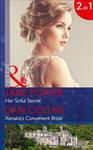 Her Sinful Secret: Her Sinful Secret (the Disgraced Copelands, Book 3) / Xenakis's Convenient Bride (the Secret Billionaires, Book 2) (Mills & Boon Mo w sklepie internetowym Libristo.pl