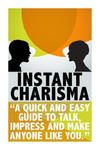 Instant Charisma: A Quick and Easy Guide to Talk, Impress, and Make Anyone Like You w sklepie internetowym Libristo.pl