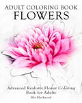 Adult Coloring Book Flowers: Advanced Realistic Flowers Coloring Book for Adults w sklepie internetowym Libristo.pl