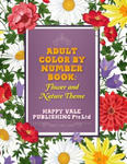 Adult Color By Number Book: Flowers And Nature Theme w sklepie internetowym Libristo.pl
