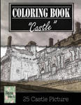 Castle History Architechture Greyscale Photo Adult Coloring Book, Mind Relaxation Stress Relief: Just added color to release your stress and power bra w sklepie internetowym Libristo.pl