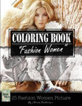 Fashion Woman Sketch Gray Scale Photo Adult Coloring Book, Mind Relaxation Stress Relief: Just added color to release your stress and power brain and w sklepie internetowym Libristo.pl